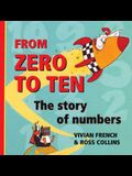 From Zero to Ten: The Story of Numbers