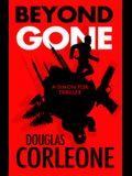 Beyond Gone