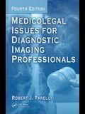 Medicolegal Issues for Diagnostic Imaging Professionals