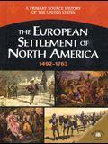 The European Settlement of North America 1492-1763
