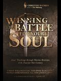 Winning the Battle for Your Soul: Jesus' Teachings through Marino Restrepo: A St. Paul for Our Century