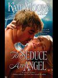To Seduce an Angel