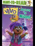 Journey to Miami!: Ready-To-Read Level 2