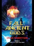 Fall of the Ancient Gods: Rise of the Ancient Gods, Book 6