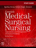 Study Guide for Lewis's Medical-Surgical Nursing: Assessment and Management of Clinical Problems