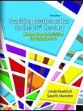 Teaching Mathematics in the 21st Century: Methods and Activities for Grades 6-12