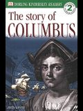 The Story Of Columbus (Turtleback School & Library Binding Edition) (DK Readers: Level 2 (Prebound))