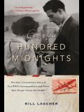 Eve of a Hundred Midnights: The Star-Crossed Love Story of Two World War II Correspondents and Their Epic Escape Across the Pacific