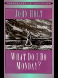 What Do I Do Monday? (Innovators in Education)