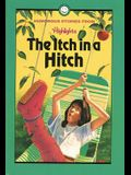 Itch in a Hitch (Highlights for Children)
