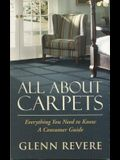 All about Carpets: Everything You Need to Know a Consumer Guide