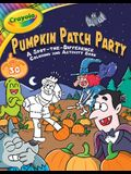Crayola Pumpkin Patch Party, Volume 15: A Spot-The-Difference Coloring and Activity Book