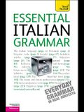 Essential Italian Grammar: A Teach Yourself Guide (Teach Yourself: Reference)