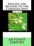 Solving the Mystery of the Carolina Bays