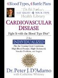 Cardiovascular Disease: Fight It with the Blood Type Diet