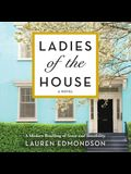 Ladies of the House Lib/E