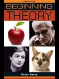 Beginning theory: An introduction to literary and cultural theory: Fourth edition