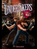 The Undertakers: End of the World