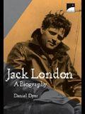 Jack London: Biography, A