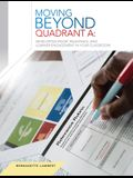 Moving Beyond Quadrant a: Developing Rigor, Relevance and Learner Engagement in Your Classroom