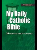 My Daily Catholic Bible-NABRE: 20-Minute Daily readings
