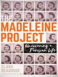 The Madeleine Project