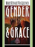 Gender & Grace: Love, Work & Parenting in a Changing World