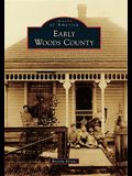 Early Woods County