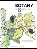 Botany in 8 Lessons; Student Text