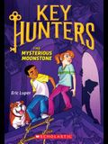 The Mysterious Moonstone (Key Hunters #1), 1