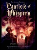 The Canticle of Whispers