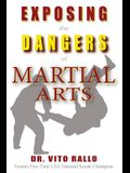 Exposing the Dangers of Martial Arts: Mortal Enemies: Martial Arts and Christianity