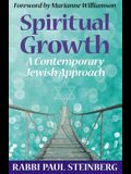 Spiritual Growth: A Contemporary Jewish Approach