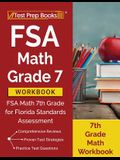 FSA Math Grade 7 Workbook: FSA Math 7th Grade for Florida Standards Assessment [7th Grade Math Workbook]