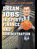 Dream Jobs in Sports Finance and Administration