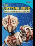 The Cutting Edge: Breakthroughs in Technology (Challenging Plus)