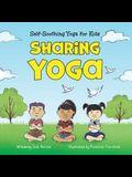 Sharing Yoga: Self-Soothing Yoga for Kids