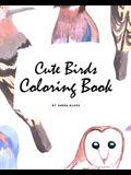 Cute Birds Coloring Book for Children (8x10 Coloring Book / Activity Book)