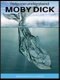 Help Me Understand Moby Dick!: Includes Summary of Book and Abridged Version