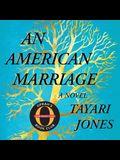 An American Marriage Lib/E