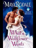 What a Wallflower Wants
