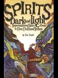 Spirits Dark and Light: Supernatural Tales from the Five Civilized Tribes