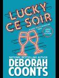 Lucky Ce Soir: Large Print Edition