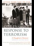 One Family's Response to Terrorism: A Daughter's Memoir