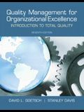 Quality Management for Organizational Excellence: Introduction to Total Quality (7th Edition)