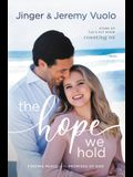 The Hope We Hold: Finding Peace in the Promises of God