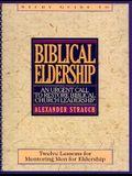 Biblical Eldership Study Guide (Study Guide)