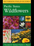 A Field Guide to Pacific States Wildflowers: Washington, Oregon, California and Adjacent Areas