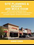 Site Planning & Design Are Mock Exam (SPD of Architect Registration Exam): Are Overview, Exam Prep Tips, Multiple-Choice Questions and Graphic Vignett