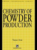 Chemistry of Powder Production